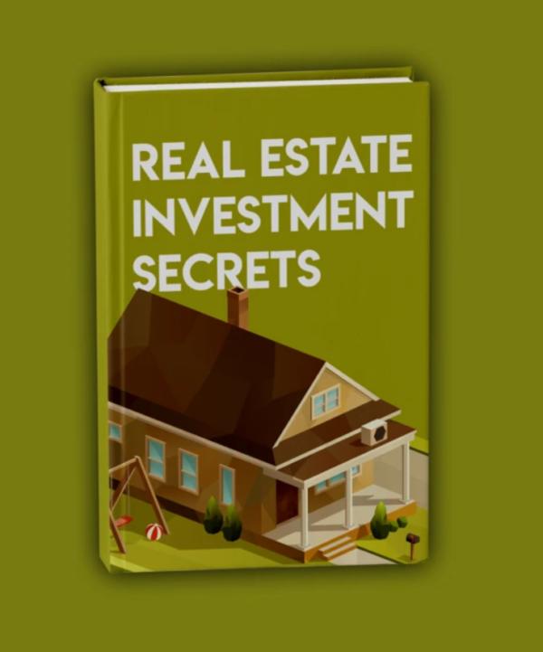 Real Estate Investment Secrets